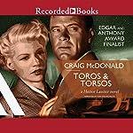 Toros and Torsos | Craig McDonald