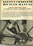 Glenn's Complete Bicycle Manual, Clarence Coles and Harold T. Glenn, 0517500922