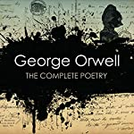 George Orwell: The Complete Poetry | George Orwell,Dione Venables