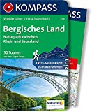 Bergisches Land - Naturpark zwischen Rhein und Sauerland: Wanderführer mit Extra-Tourenkarte 1:75.000, 50 Touren, GPX-Daten zum Download (KOMPASS-Wanderführer, Band 5218)