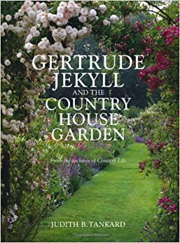 Gertrude jekyll and the country house garden from the archives of country life for Gertrude jekyll gardens to visit