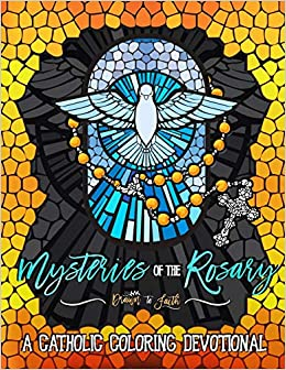 Mysteries of the Rosary: A Catholic Coloring Devotional: Catholic ...