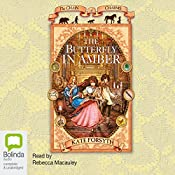 The Butterfly in Amber: Chain of Charms, Book 6 | Kate Forsyth
