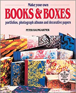 make your own books and boxes peter baumgartner 9780855328122