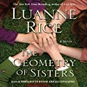 The Geometry of Sisters Audiobook by Luanne Rice Narrated by Bernadette Dunne, Jaclyn Gaines