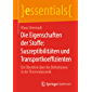 Die Eigenschaften der Stoffe: Suszeptibilitäten und Transportkoeffizienten: Ein Überblick über die Definitionen in der Thermodynamik (essentials)