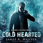 Cold Hearted: A Yancy Lazarus Novel, Episode 2 | James Hunter