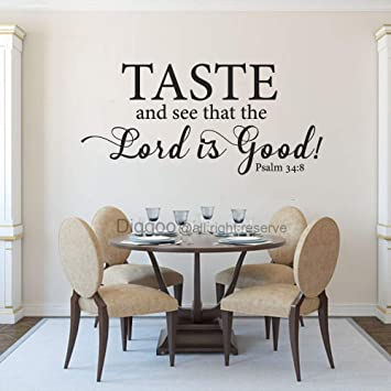 Amazon.com: Psalm 34:8 Taste and See That The Lord is Good ...