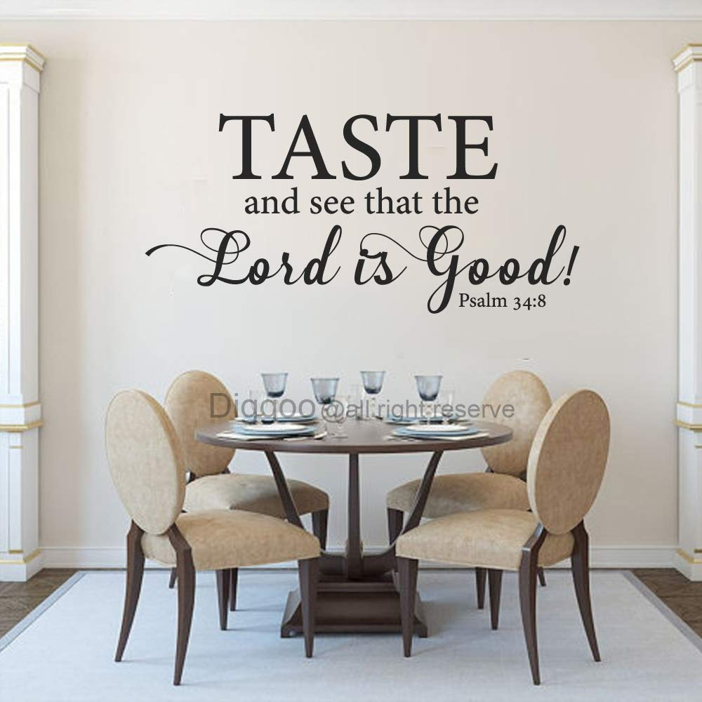Psalm 34:8 Taste and See That The Lord is Good Decal Kitchen Wall Art Dining Room Decor Christian Wall Decal Kitchen Blessing Quote (Black,23'' h x 50'' w)