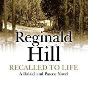 Recalled to Life: Dalziel and Pascoe Series, Book 13 | Reginald Hill