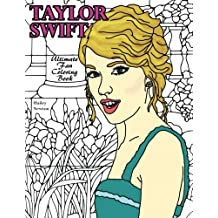 Taylor Swift: Ultimate Fan Coloring Book
