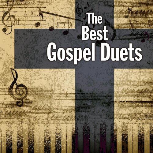 The Best Gospel Duets