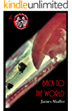 Back To The World (Near To The Knuckle Novellas Book 4)