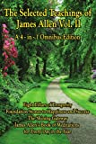 The Selected Teachings of James Allen, James Allen, 160459599X