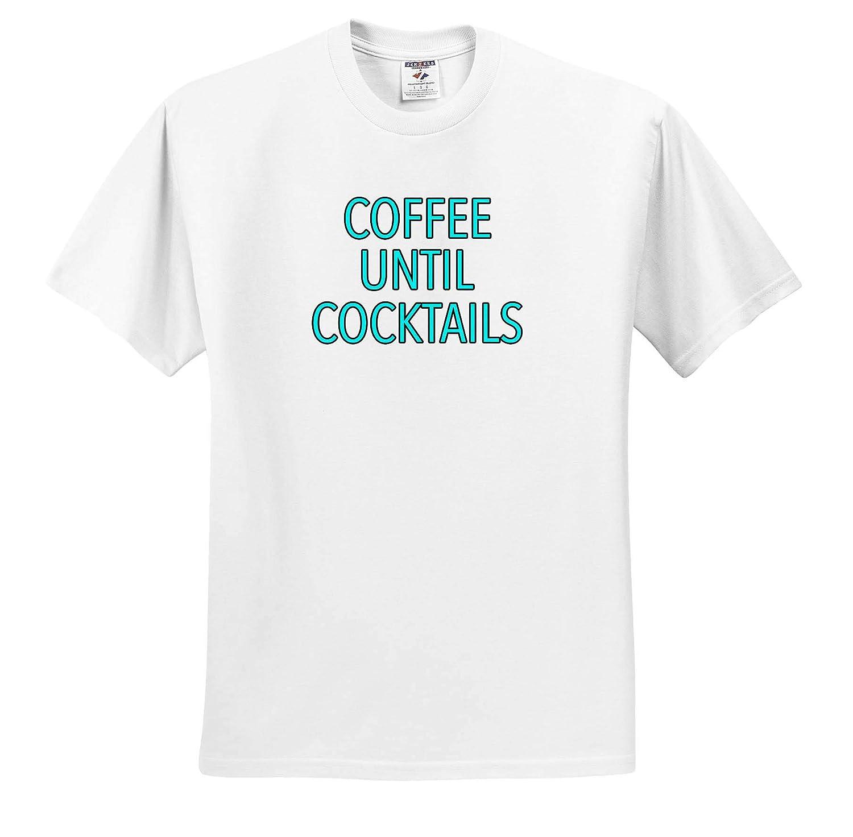 Coffee Until Cocktails Aqua Funny Sayings Adult T-Shirt XL 3dRose EvaDane ts/_315539