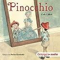 Pinocchio Hörbuch von Carlo Collodi Gesprochen von: Stefan Kaminski