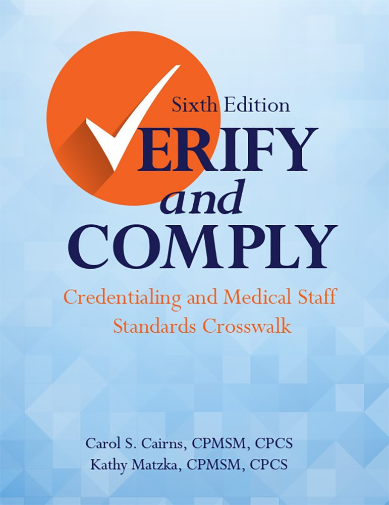 Buy Verify And Comply Credentialing And Medical Staff Standards