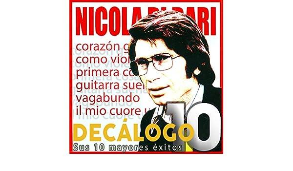 Decálogo (Sus 10 Mayores Éxitos) de Nicola Di Bari en Amazon Music ...