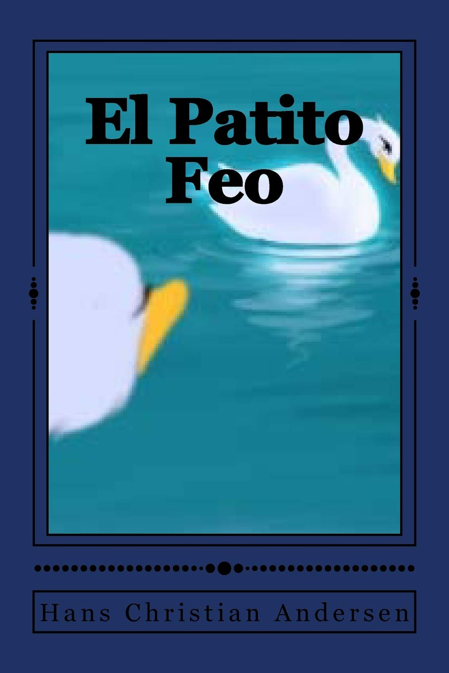 El Patito Feo Paperback – May 20, 2017