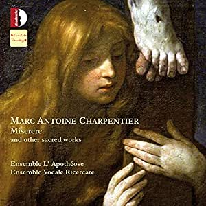 Charpentier: Miserere & Other Sacred Works