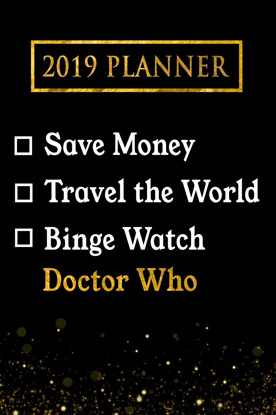Watch Doctor Who Christmas Special 2019.2019 Planner Save Money Travel The World Binge Watch