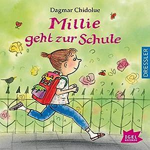 Millie geht zur Schule Hörbuch