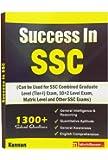 Success in SSC: Score Well in CGL (Combined Graduate Level Tier 1), MTS, CHSL 10 +2