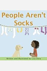 People Aren't Socks Hardcover