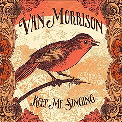 Van Morrison - Keep Me Singing Lenticular Edition