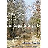 Le bon chemin pour Saint-Jacques-de-Compostelle: Modèle du jeu de société créé en 2013 par Ternoise (jeux de société)