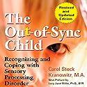 The Out-of-Sync Child Hörbuch von Carol Kranowitz Gesprochen von: Ellen Archer