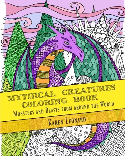 Beasts Monsters Mythical (Mythical Creatures Coloring Book: Monsters and Beasts from around the World)