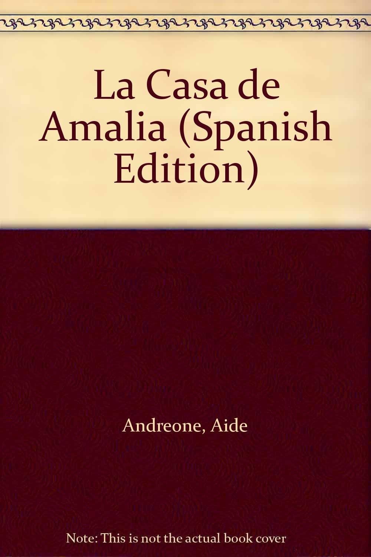 Read Online La Casa de Amalia (Spanish Edition) ebook
