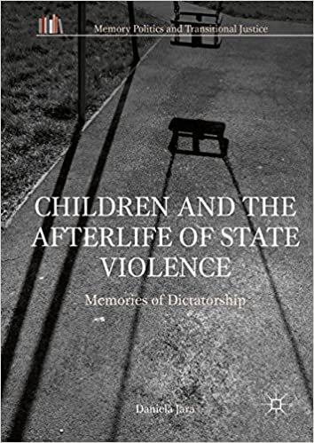 Children And The Afterlife Of State Violence Memories Of