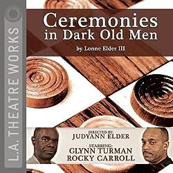Ceremonies in Dark Old Men