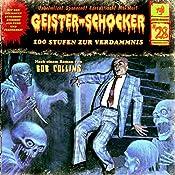 100 Stufen zur Verdammnis (Geister-Schocker 28) | Bob Collins