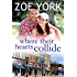 Where Their Hearts Collide: Sexy Small Town Romance (Wardham Book 2)