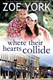 Where Their Hearts Collide: Sexy Small Town Romance (Wardham Book 3)