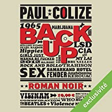 Back Up | Livre audio Auteur(s) : Paul Colize Narrateur(s) : Bertrand Loutte