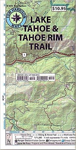 Lake Tahoe & Tahoe Rim Trails (Tom Harrison Maps): Tom Harrison ...