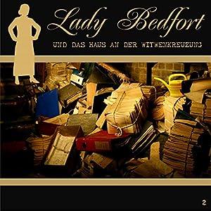 Das Haus an der Witwenkreuzung (Lady Bedfort 2) Hörspiel