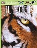 Eyewitness Jungle, Dorling Kindersley Publishing Staff and Theresa Greenaway, 0756645441