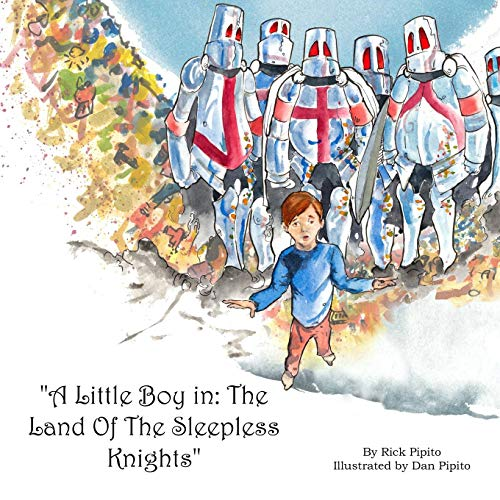 - A Little Boy in: The Land of the Sleepless Knights