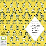 Adventures of the Little Wooden Horse | Ursula Moray Williams