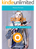 Design de Moda: Ferramentas para criar produtos de moda