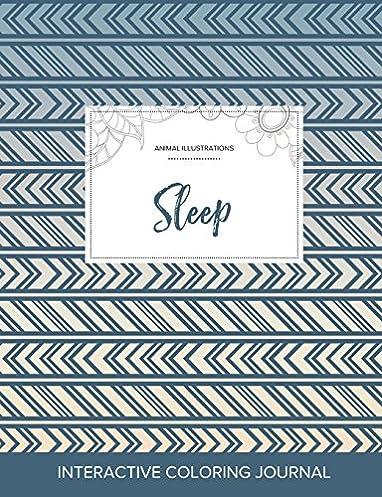 Adult Coloring Journal: Sleep (Animal Illustrations, Tribal)