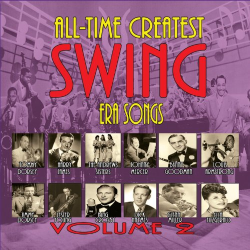 All Time Greatest Swing Era Songs V.2 [3 CD]