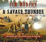 A Savage Thunder, Jim Murphy, 0689876335