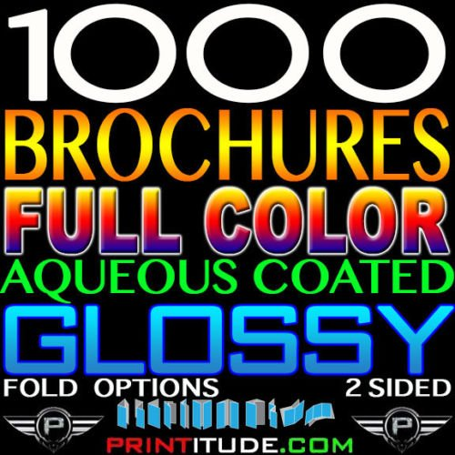 1000 BROCHURE 8.5 X 14 FULL COLOR 2 SIDED 100LB GLOSSY AQUEOUS COATED FOLDED
