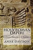 Holy Roman Empire, Anne Davison, 1494728958
